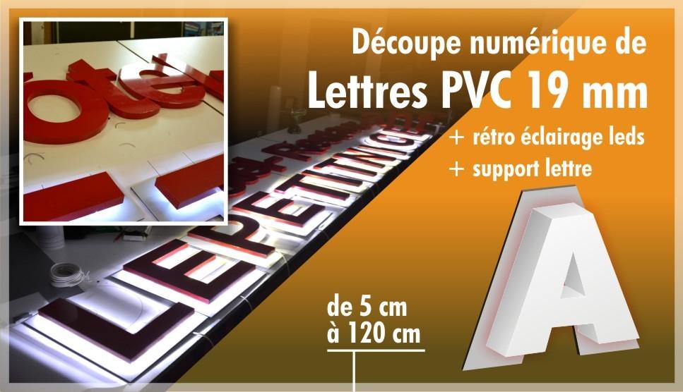 Lettre PVC 19 mm + alu composite + rétro éclairage