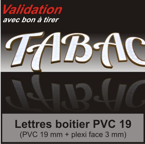lettre boitier et logo en PVC 19 mm + plexi